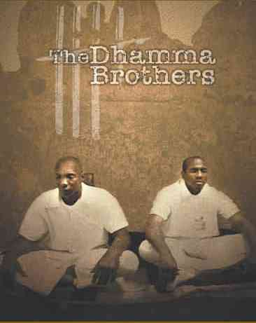dhamma brothers