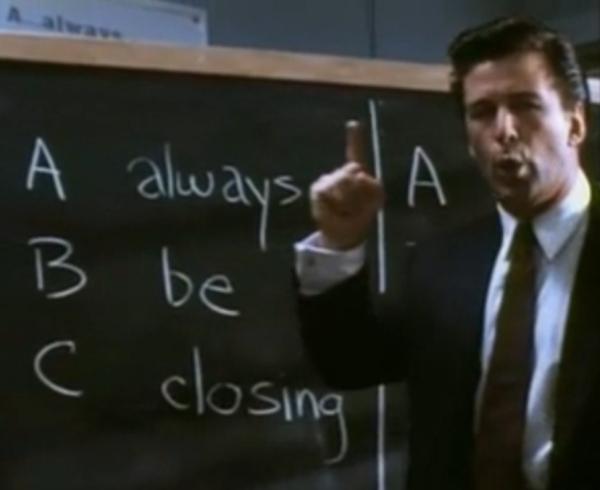 Glenngarry Glenross - Always Be Closing